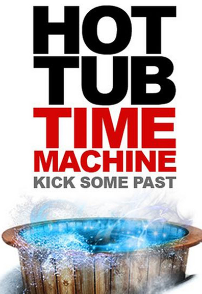 Hot Tub Time Machine 1st Movie Trailer Poster