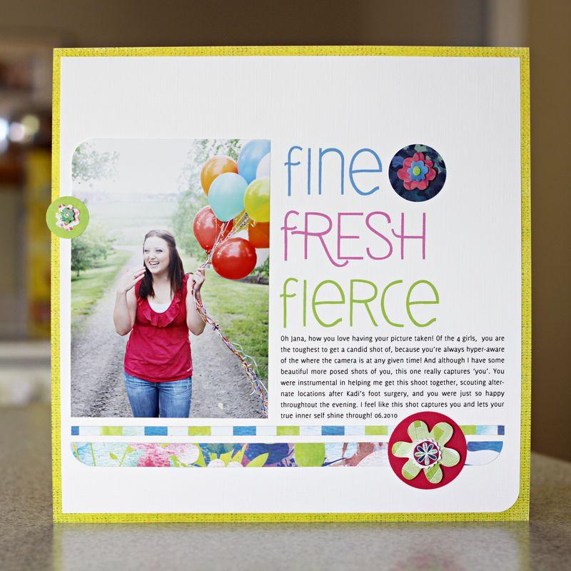 Fine fresh fierce